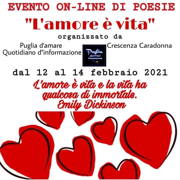 """EVENTO ON – LINE DI POESIA: """"L'AMORE È VITA"""" tra poesia, pittura e fotografia."""