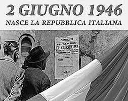 IL BUONGIORNO: 2 GIUGNO FESTA DELLA REPUBBLICA ITALIANA