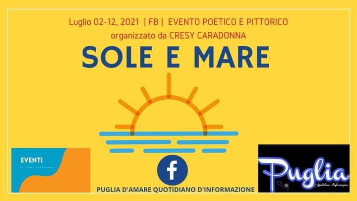 """""""SOLE E MARE"""" EVENTO POETICO E PITTORICO: tutti i nomi dei partecipanti"""